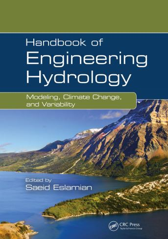 Handbook of engineering hydrology: modeling, climate change, and variability (as study material for GIS in Hydrological Modelling Course)
