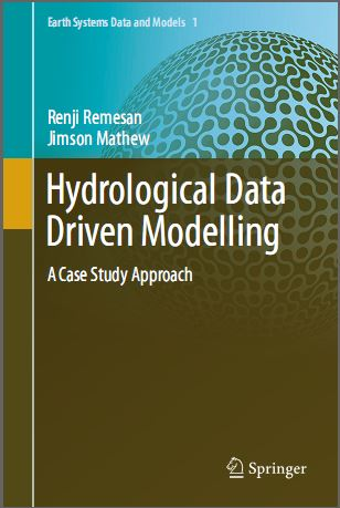 Hydrological data driven modelling (as study material for GIS in Hydrological Modelling)